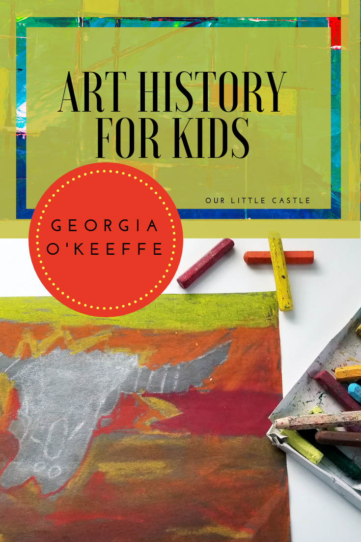 Georgia O'Keeffe Art Activities for Kids.png